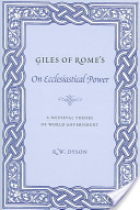 Giles of Rome's On Ecclesiastical Power