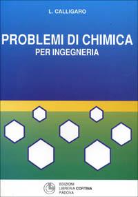 Problemi di chimica per ingegneria