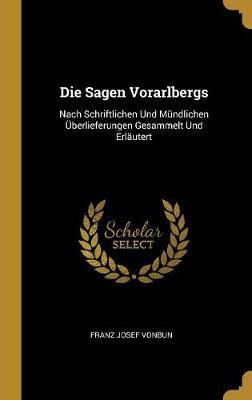 Die Sagen Vorarlbergs