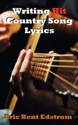 Writing Hit Country Song Lyrics