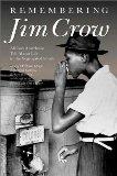 Remembering Jim Crow