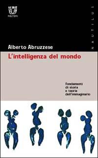 L' intelligenza del mondo