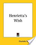 Henrietta's Wish