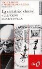 La cantatrice chauve; et La leçon d'Eugène Ionesco