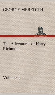 The Adventures of Harry Richmond - Volume 4