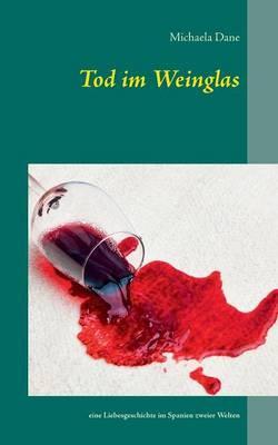 Tod im Weinglas