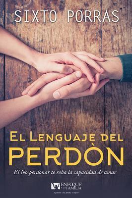 El Lenguaje Del Perdon /Span-Language Of Forgiveness