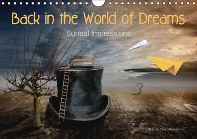 Back in the World of Dreams Surreal Impressions 2016