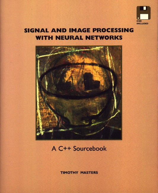 Signal and Image Processing With Neural Networks