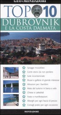Dubrovnik e la costa...