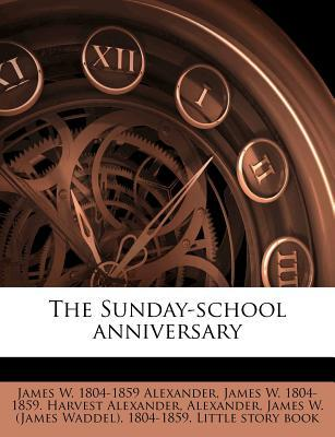The Sunday-School Anniversary
