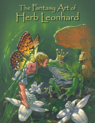 The Fantasy Art of Herb Leonhard
