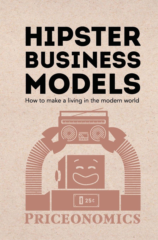 Hipster Business Models