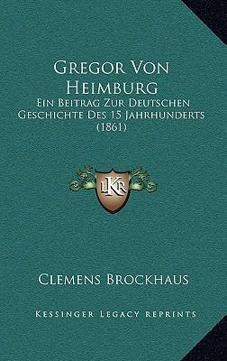 Gregor Von Heimburg