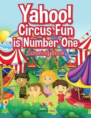 Yahoo! Circus Fun is Number One Coloring Book