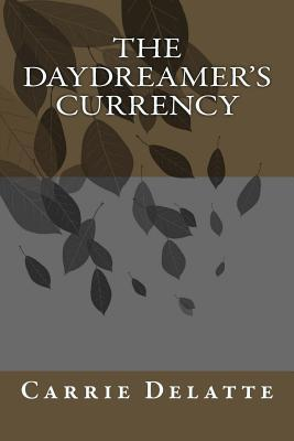 The Daydreamer's Currency