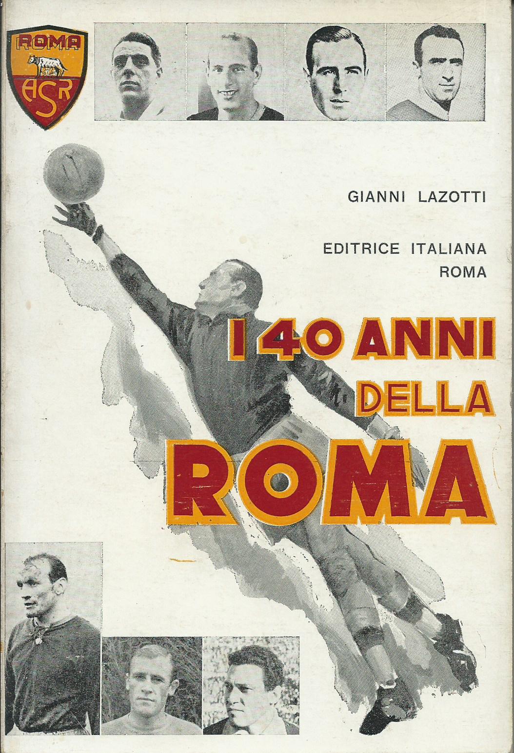 I 40 anni della Roma