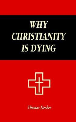Why Christianity Is Dying
