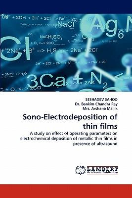 Sono-Electrodeposition of thin films