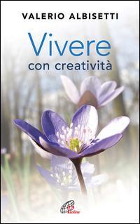 Vivere con creatività