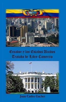 Ecuador y los Estados Unidos/Ecuador and the United States