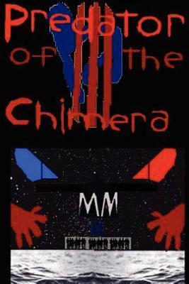 Predator of the Chimera