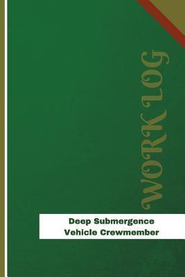 Deep Submergence Vehicle Crewmember Work Log