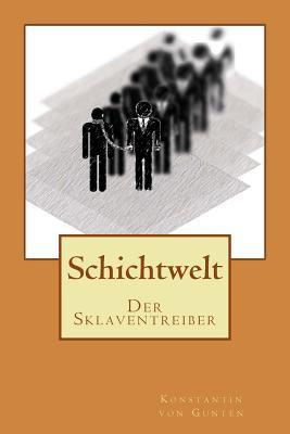 Schichtwelt