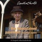 The Bloodstained Pavement: Complete & Unabridged