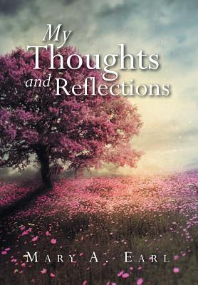 My Thoughts and Reflections