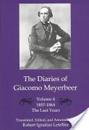 The Diaries of Giacomo Meyerbeer