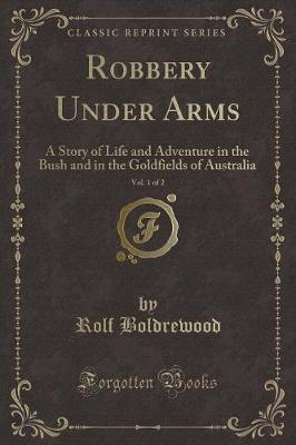 Robbery Under Arms, Vol. 1 of 2