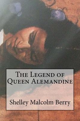 The Legend of Queen Alemandine