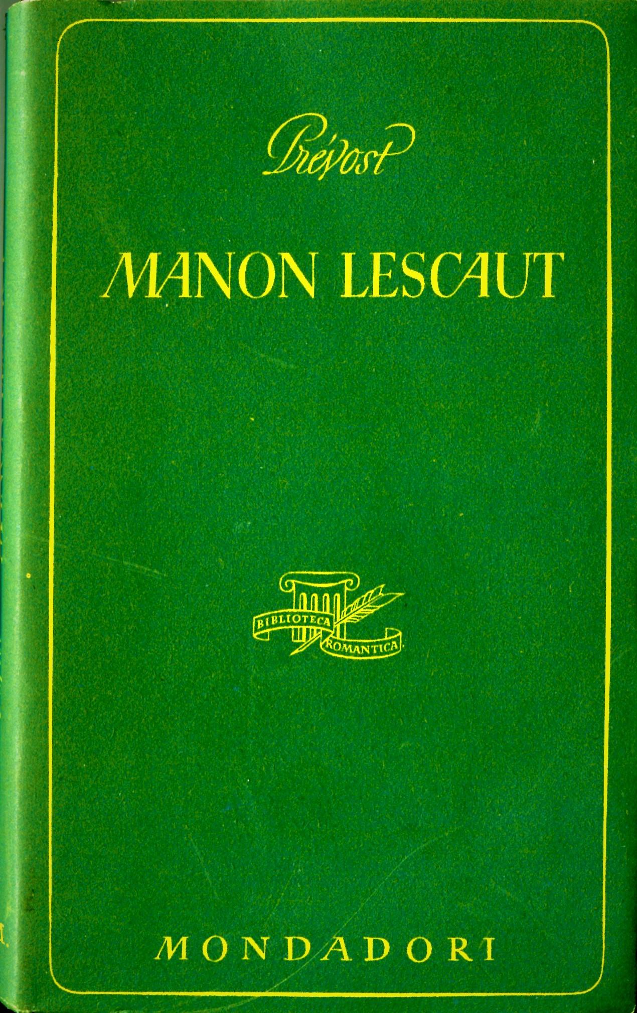 Storia di Manon Lescaut e del cavaliere di Grieux