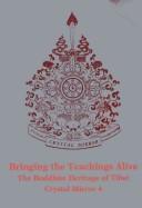 Bringing the Teachings Alive (Crystal Mirror 4)