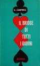 Il bridge di tutti i giorni