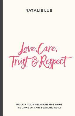 Love, Care, Trust an...