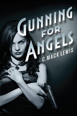 Gunning for Angels