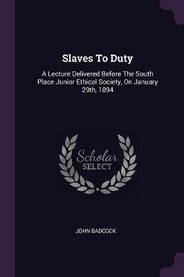 Slaves to Duty