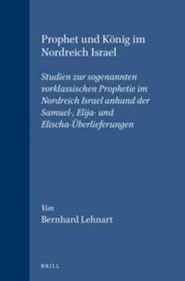 Prophet Und Konig Im Nordreich Israel