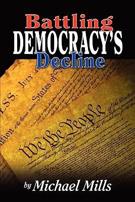 Battling Democracy's Decline