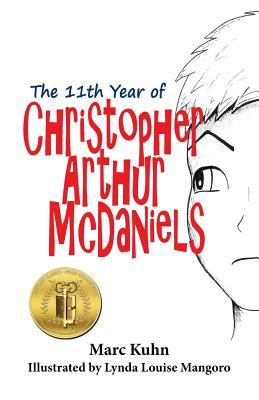 The 11th Year of Christopher Arthur Mcdaniels