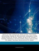 Articles on Christian Apocalyptic Writings, Including