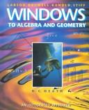 Windows to Algebra and Geometry