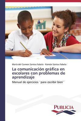 La comunicación gráfica en escolares con problemas de aprendizaje