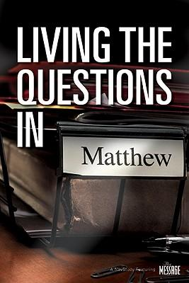 Living The Questions In Matthew