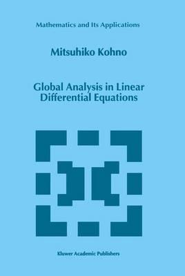 Global Analysis in Linear Differential Equations