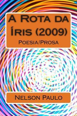 A Rota Da Íris 2009