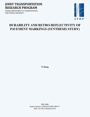 Durability and Retro-Reflectivity of Pavement Markings (Synthesis Study)