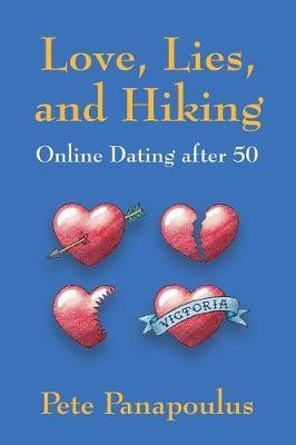 Love, Lies, and Hiking - Online Dating after 50